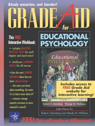 Grade Aid Workbook with Practice Tests for Educational Psychology, MyLabSchool Edition (0205354203) by Robert J. Sternberg