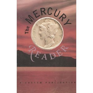 The Mercury Reader, 2002 Edition (from Pearson: Kathleen Shine Cain,