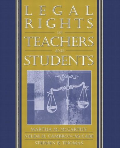 9780205354498: Legal Rights of Teachers and Students