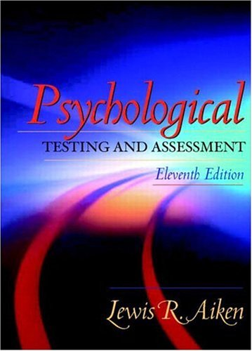 Psychological Testing and Assessment (11th Edition): Lewis R. Aiken