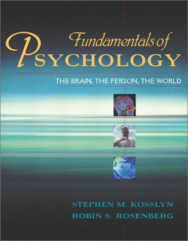 9780205354801: Fundamentals of Psychology: The Brain, The Person, The World