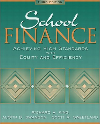 School Finance: Achieving High Standards with Equity: King, Richard A.;