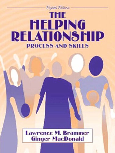 9780205355204: The Helping Relationship: Process and Skills