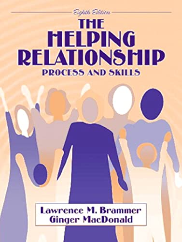 9780205355204: The Helping Relationship: Process and Skills (8th Edition)