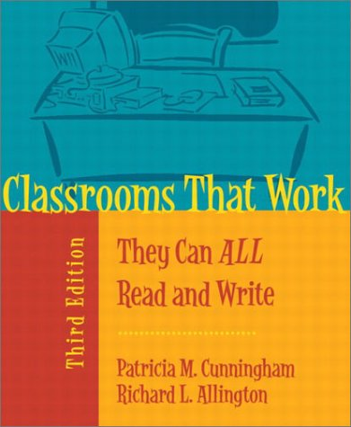 9780205355419: Classrooms That Work: They Can All Read and Write (3rd Edition)