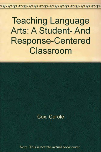 9780205355501: Teaching Language Arts: A Student- And Response-Centered Classroom