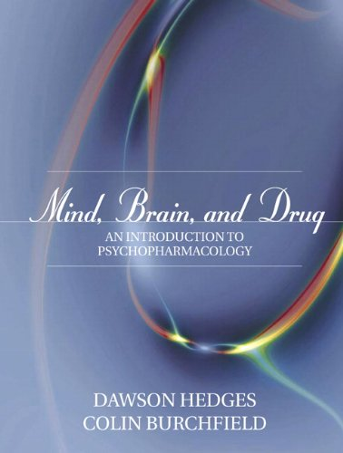 9780205355563: Mind, Brain, and Drug: An Introduction to Psychopharmacology