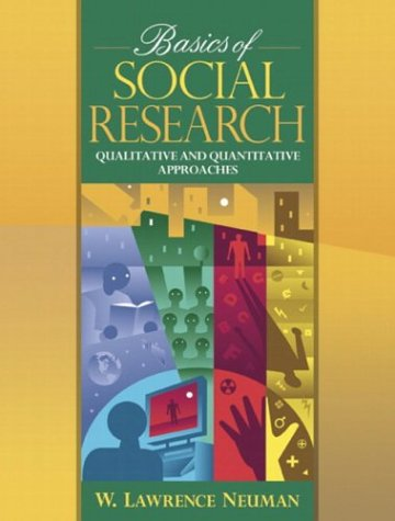9780205355785: Basics of Social Research: Quantitative and Qualitative Approaches