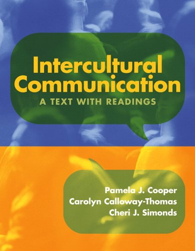 Intercultural Communication: A Text with Readings: Cooper, Pamela J.;