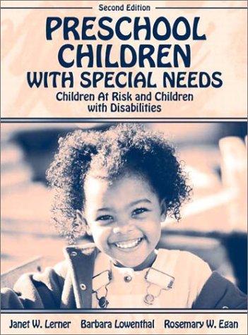 Preschool Children with Special Needs: Children At: Lerner, Janet W.,