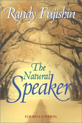 9780205359530: The Natural Speaker (4th Edition)