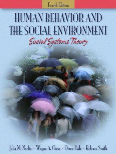 Human Behavior and the Social Environment: Social: Norlin, Julia M.,