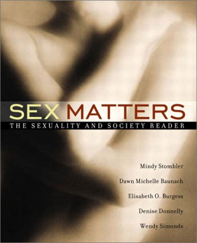 9780205359745: Sex Matters: The Sexuality and Society Reader