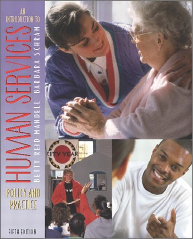 9780205360048: An Introduction to Human Services: Policy and Practice (5th Edition)