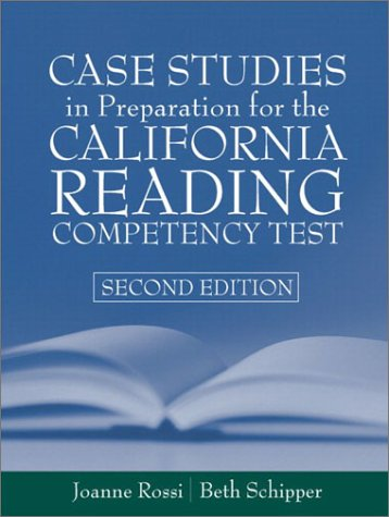 9780205360154: Case Studies in Preparation for the California Reading Competency Test (2nd Edition)