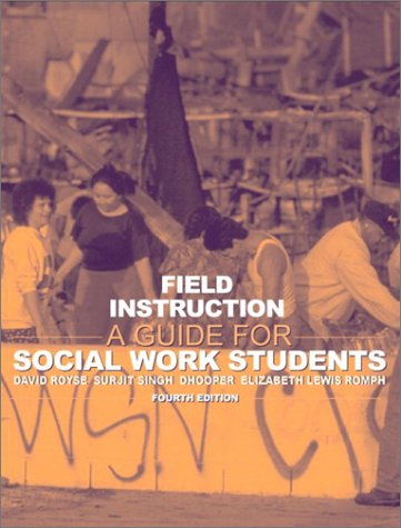 9780205360192: Field Instruction: A Guide for Social Work Students (4th Edition)