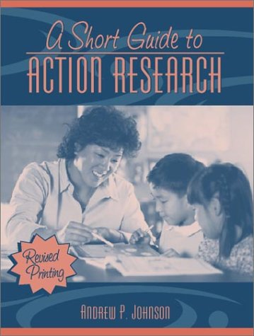 9780205360307: A Short Guide to Action Research