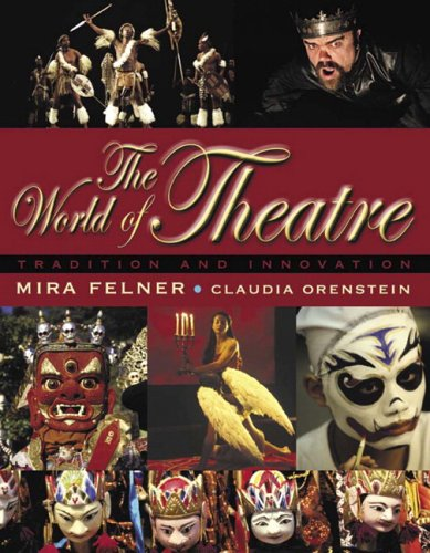 9780205360635: World of Theatre: Tradition and Innovation, The