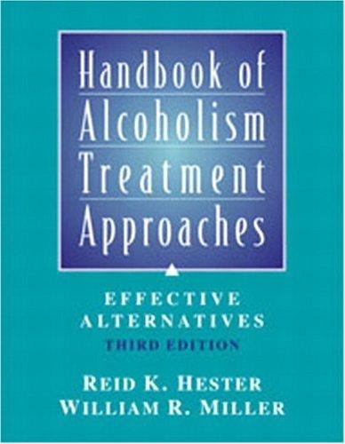 9780205360642: Handbook of Alcoholism Treatment Approaches: Effective Alternatives, 3rd Edition