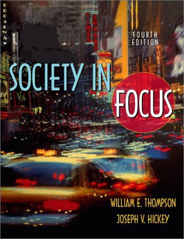 9780205360857: Society in Focus: An Introduction to Sociology (with ContentSelect) (4th Edition)