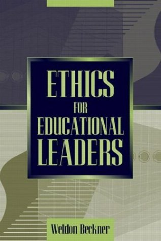 9780205360918: Ethics for Educational Leaders