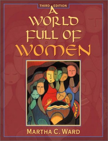 9780205361007: A World Full of Women (3rd Edition)