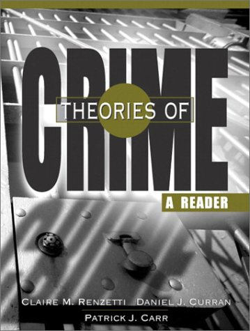 9780205361014: Theories of Crime: A Reader
