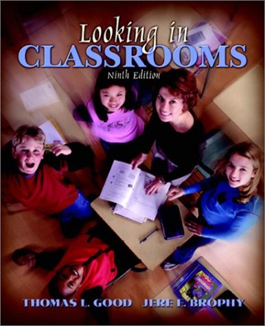 9780205361427: Looking in Classrooms (9th Edition)