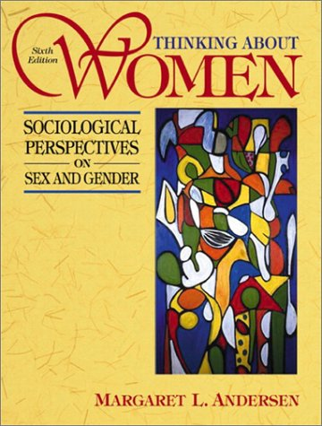 9780205363605: Thinking about Women: Sociological Perspectives on Sex and Gender