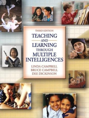 Teaching and Learning Through Multiple Intelligences, Third: Linda Campbell, Bruce