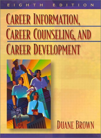 9780205366170: Career Information, Career Counseling, and Career Development (8th Edition)