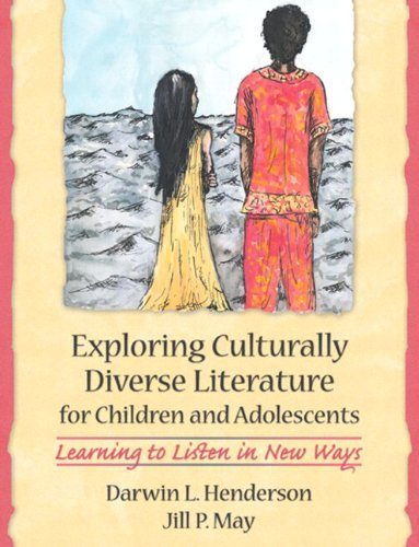 9780205366408: Exploring Culturally Diverse Literature for Children and Adolescents: Learning to Listen in New Ways
