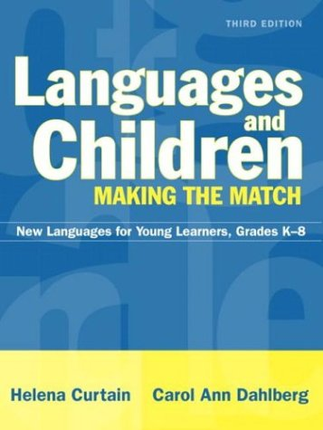 9780205366750: Languages and Children--Making the Match: New Languages for Young Learners, Grades K-8 (3rd Edition)