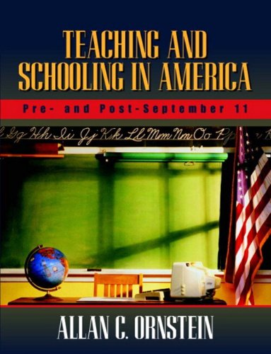 9780205367115: Teaching and Schooling in America: Pre- and Post-September 11