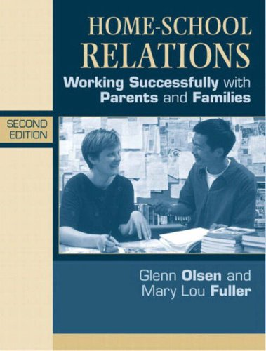 9780205367726: Home-School Relations: Working Successfully With Parents and Families (2nd Edition)