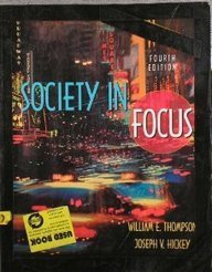 9780205370115: Society in Focus: An Introduction to Sociology (Hardback Version)