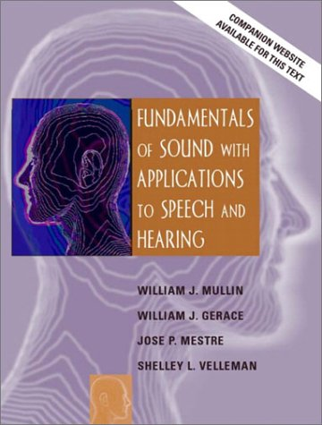 9780205370870: Fundamentals of Sound with Applications to Speech and Hearing
