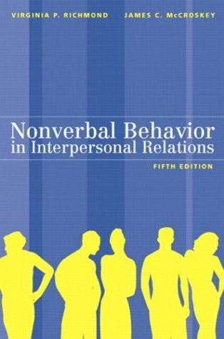 9780205372461: Nonverbal Behavior in Interpersonal Relations (5th Edition)