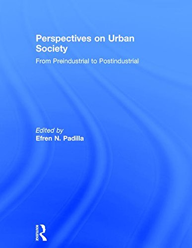 9780205374533: Perspectives on Urban Society: Preindustrial to Postindustrial
