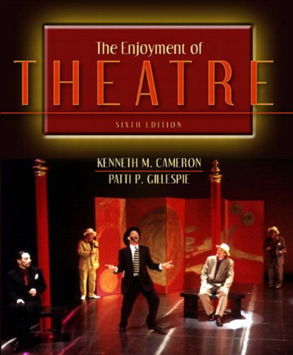 9780205375516: The Enjoyment of Theatre (6th Edition)