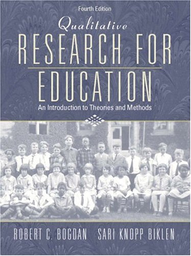 9780205375561: Qualitative Research for Education: An Introduction to Theories and Methods (4th Edition)