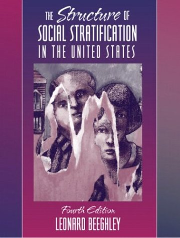 9780205375585: Structure of Social Stratification in the United States, The (4th Edition)
