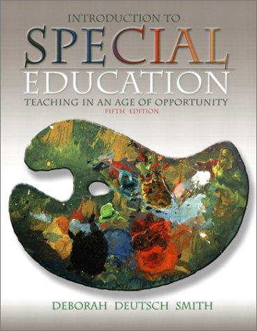 9780205376162: Introduction to Special Education: Teaching in an Age of Opportunity, Fifth Edition