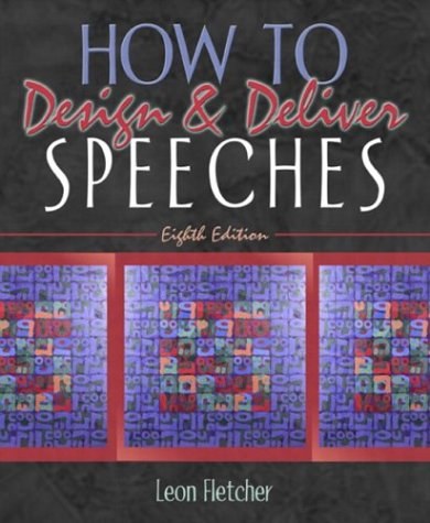 9780205378012: How to Design & Deliver Speeches (8th Edition)