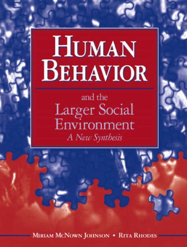 9780205378258: Human Behavior and the Larger Social Environment: A New Synthesis