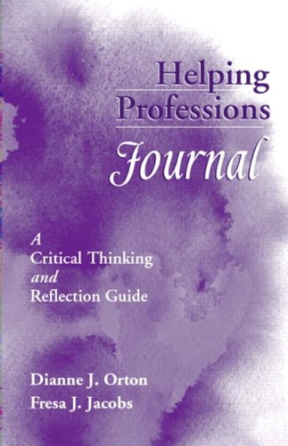 reflective journals and critical thinking Critical thinking (hettich, 1990) as well as break habitual ways of thinking, enhance  they tested the scheme using the reflective journals of undergraduate students studying nursing, occupational therapy, physiotherapy and radiotherapy.