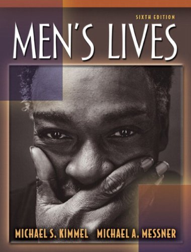 9780205379026: Men's Lives, Sixth Edition