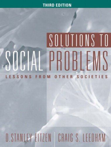 9780205379040: Solutions to Social Problems: Lessons from Other Societies, Third Edition