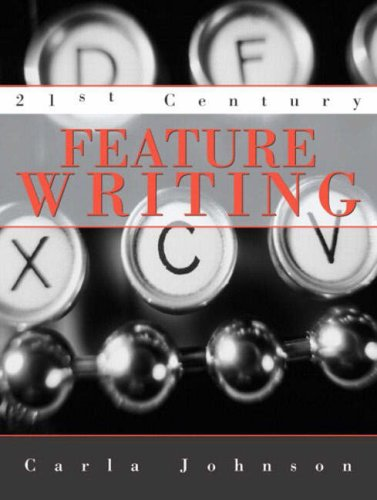 21st Century Feature Writing: Carla Johnson