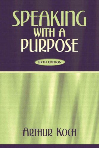 9780205380312: Speaking with a Purpose, Sixth Edition